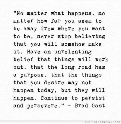 Persist and Persevere