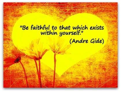 Andre Gide on Faithfulness