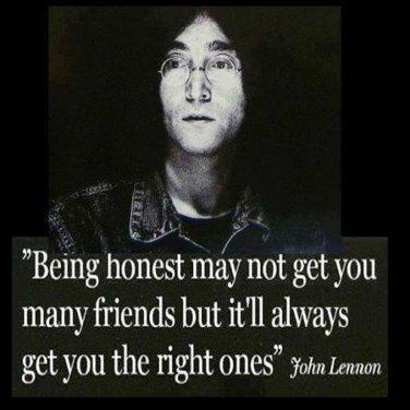 Honesty and Friendes-John Lennon