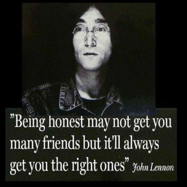 Honesty and Friendes-John Lennon