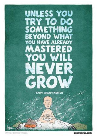 Keep growing-R.W. Emerson