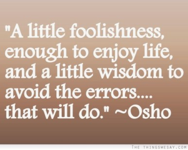 That will do- Osho