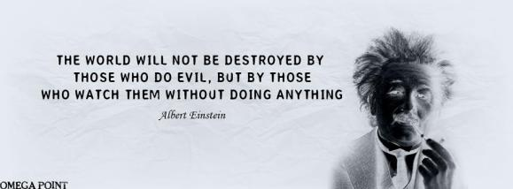 The good must stand up to evil-Einstein