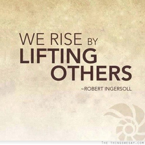 Lift others