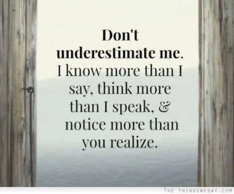 Don't Underestimate me