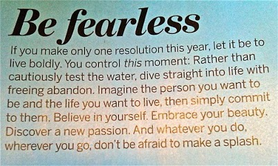 Be Fearless**
