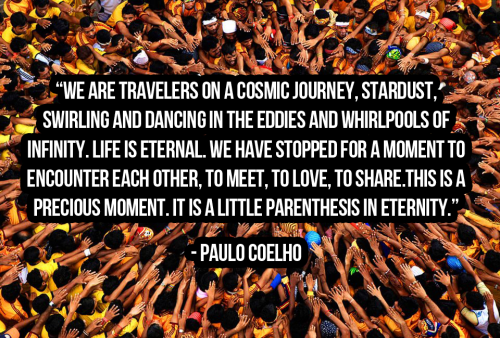 It's just a ride-Paulo Coelho